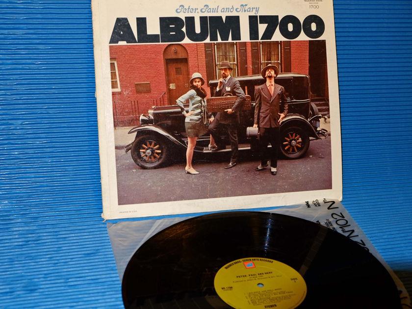 "PETER, PAUL & MARY   - ""Album 1700"" -  Warner Bros 1968 1st pressing"
