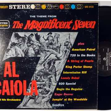 AL CAIOLA THE THEME FROM THE MAGNFICENT SEVEN - UAS 6133