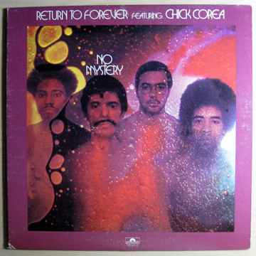 Return To Forever Featuring Chick Corea - No Mystery  -...