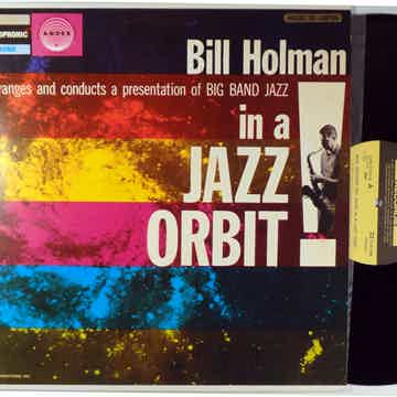 BILL HOLMAN BIG BAND JAZZ IN A JAZZ ORBIT