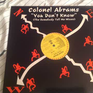 Colonel Abrams You Don't Know(The Somebody Tell Me Mixes)