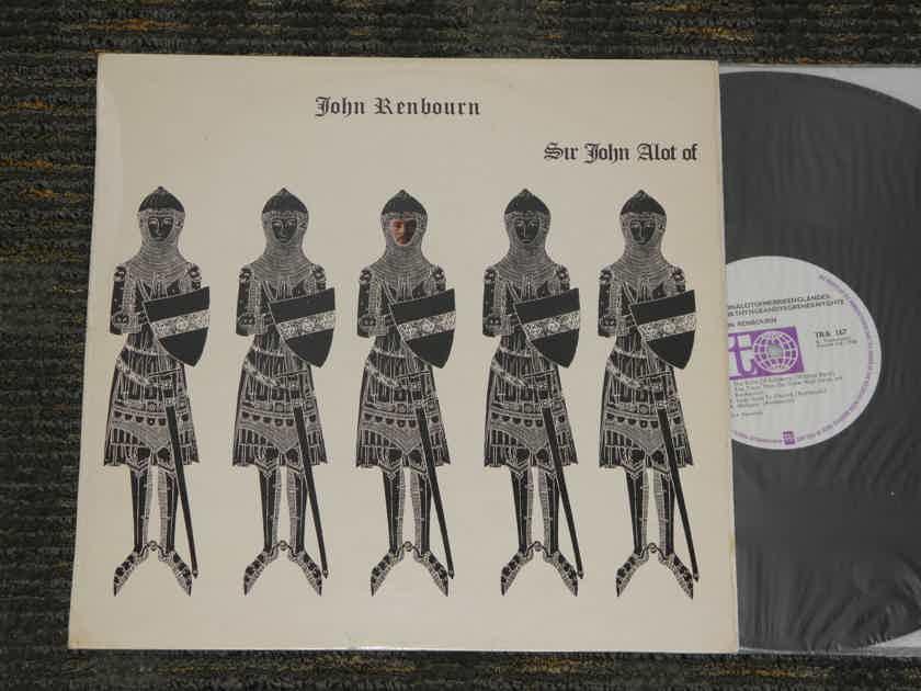"John Renbourn - ""Sir John A Lot Of""   UK (English) Import Transatlantic TRA 194 Plum/White labels"