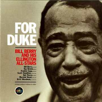 Bill Berry and His Ellington All-Stars For Duke-M and ...