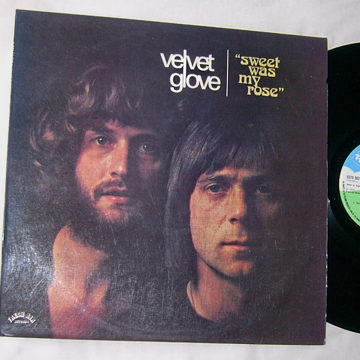 VELVET GLOVE - SWEET WAS MY ROSE -  MEGA RARE 1974 PSYCH POP LP -