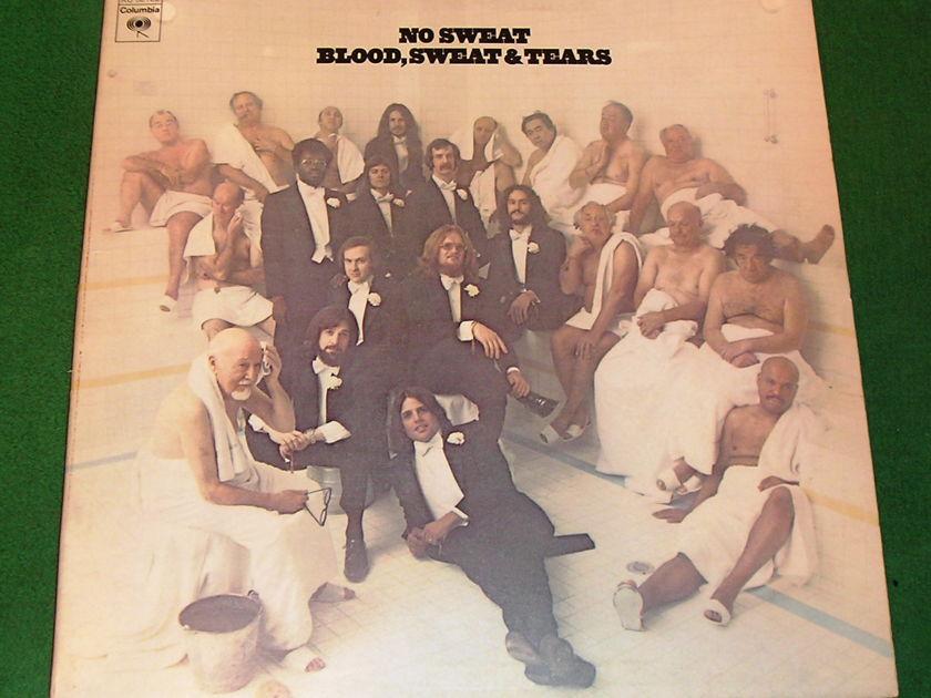 BLOOD, SWEAT & TEARS - NO SWEAT - *1973 COLUMBIA 1st PRESS - STERLING SOUND MASTER* NM 9/10