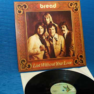 "BREAD  ""Lost Without Your Love"" -"