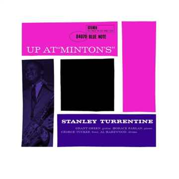 Stanley. Turrentine  Up At' Minton's', Vol. 2 Music Matters