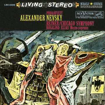 Reiner, Chicago Symphony Prokofiev: Alexander Nevsky