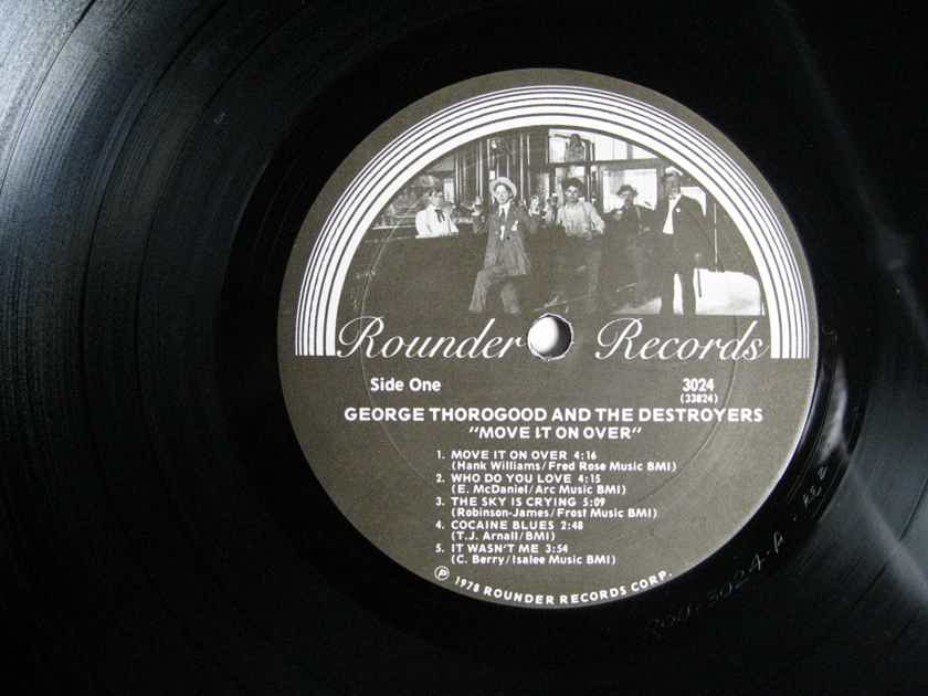 George Thorogood And The Destroyers - Move It On Over - 1978  Rounder Records 3024