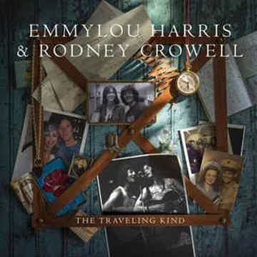 Emmylou Harris and Rodney Crowell ‎– The Traveling Kind - LP