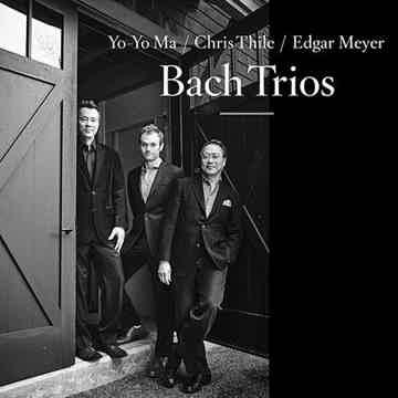 Yo-Yo Ma, Chris Thile & Edgar Meyer Bach Trios - 2 LPs
