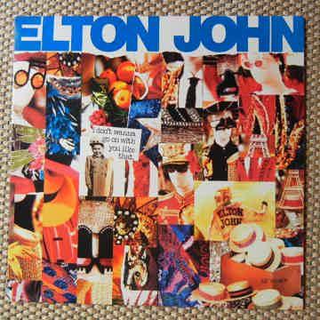 ELTON JOHN I DON'T WANNA GO ON WITH YOU LIKE THAT