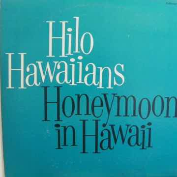 HILO HAWAIIANS - HONEYMOON IN HAWAII