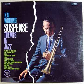 Kai Winding - Suspense Themes In Jazz  - Van Gelder RVG...