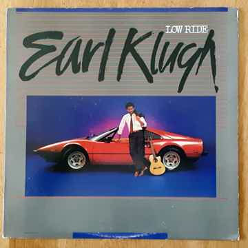 Earl Klugh - Low Ride 1983 NM Vinyl LP Capitol Records ...