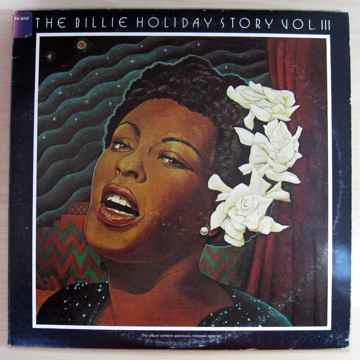 Billie Holiday - The Billie Holiday Story Volume III - ...