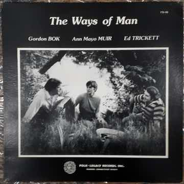 Gordon Bok, Ann Mayo Muir, Ed Trickett - The Ways Of Ma...