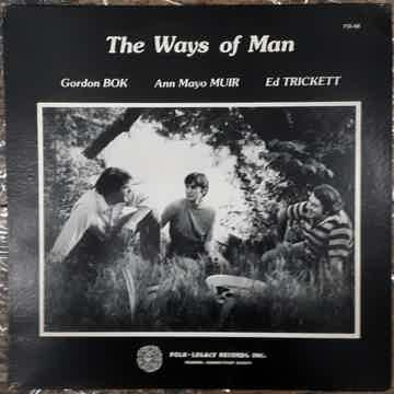 Gordon Bok, Ann Mayo Muir, Ed Trickett The Ways Of Man