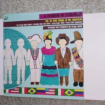 SEALED Gregg Smith A Festival of folk songs lp record vol II OF THE AMERICAS 1984