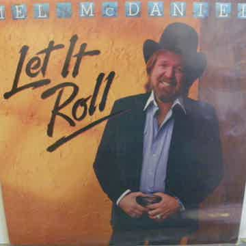MEL MCDANIELS - LET IT ROLL