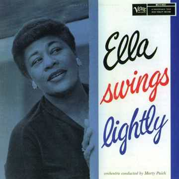 Ella Fitzgerald Ella Swings Lightly