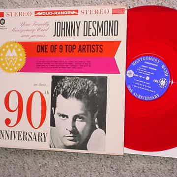 Johnny Desmond lp record on red vinyl Montgomery Ward 90th Anniversary
