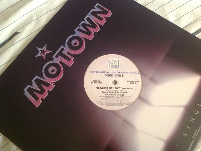 Good Girls  It Must Be Love Motown Records Promo 12 Inch Single
