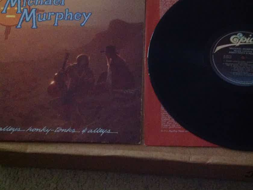 Michael Murphey - Peaks Valleys Honky Tonks & Alleys Epic Records Vinyl LP  NM