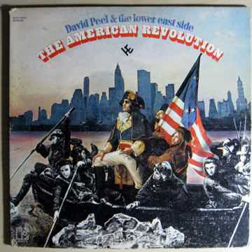 David Peel & The Lower East Side The American Revolution