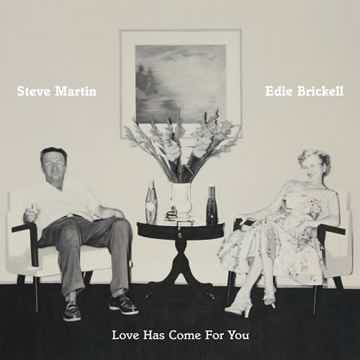 Steve Martin & Edie Brickell  Love Has Come For You - V...