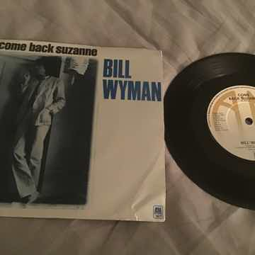 Bill Wyman Come Back Suzanne UK 45 With Picture Sleeve ...