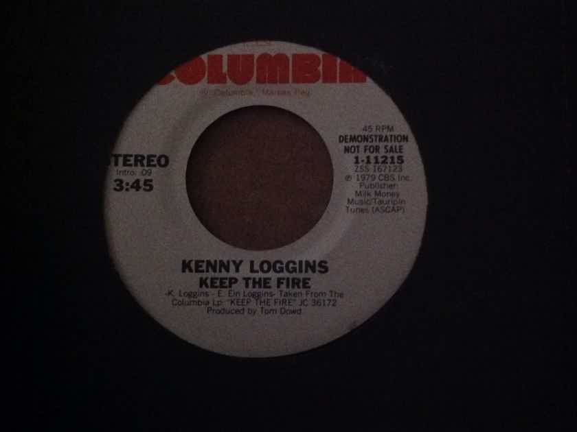 Kenny Loggins - Keep The Fire Columbia Records Promo 45 Single Vinyl NM