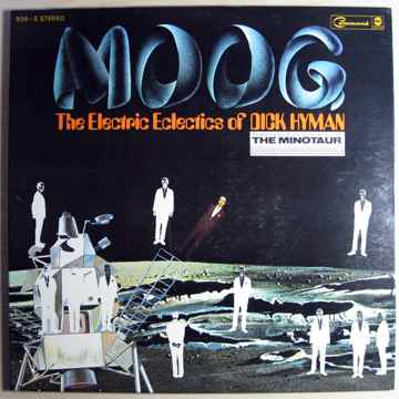 Dick Hyman - Moog - The Electric Eclectics Of Dick Hyma...