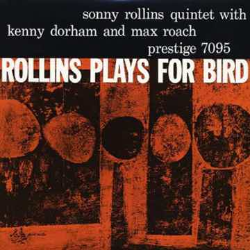 Rollins Plays Bird - SACD