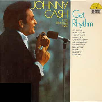 Johnny Cash and  & The Tennessee Two - Get Rhythm 180 g...