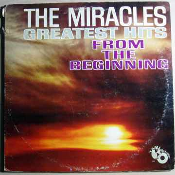 The Miracles - Greatest Hits From The Beginning -  1965...