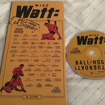 Mike Watt Ball-Hog Or Tugboat Limited Edition CD