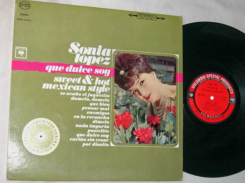 SONIA LOPEZ LP-- - QUE DULCE SOY-- Sweet Hot Mexican Style--rare 60's album on Columbia SP