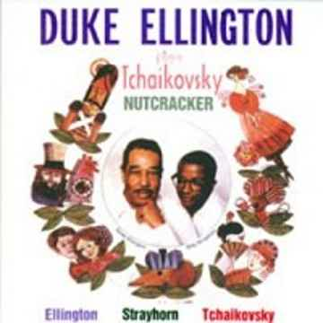 Duke Ellington and His Orchestra The Nutcracker Suite