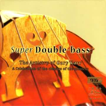 Gary Karr Super Double-Bass, FIM XRCD24