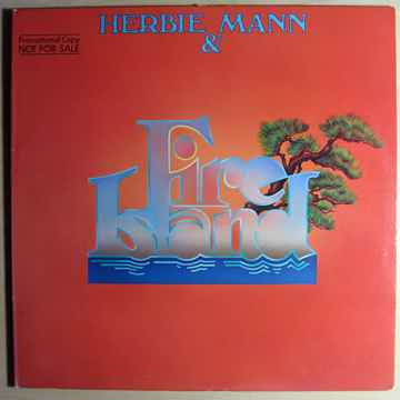 Herbie Mann & Fire Island - Herbie Mann & Fire Island -...