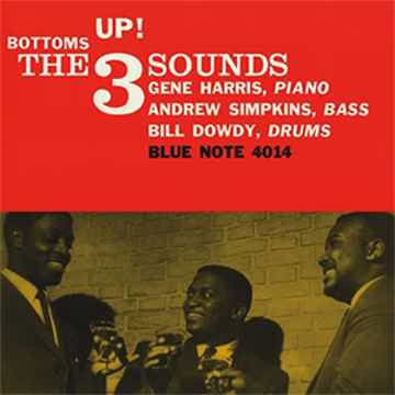 The 3 Sounds, Harris Simpkins, Dowdy-Bottoms UP 2LPs 45rpm