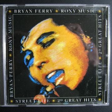Bryan Ferry / Roxy Music Street Life: 20 Great Hits On CD