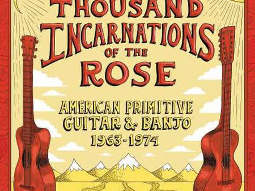 Various The Thousand Incarnations Of The Rose: American Primitive Guitar & Banjo (1963-1974)