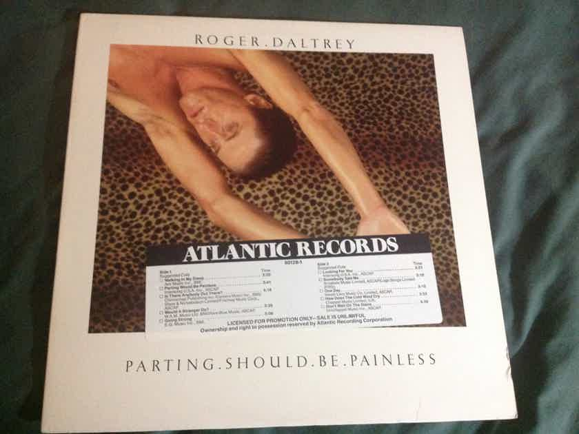 Roger Daltrey - Parting Should Be Painless Atlantic Records Promo  With DJ Timing Strip Vinyl LP NM