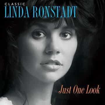 Linda Ronstadt Classic Linda Ronstadt: Just One Look