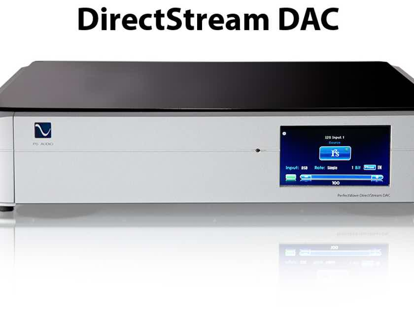 PS Audio Direct Stream Digital DAC SALE-New-20x DSD- MQA & Roon ready