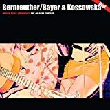 BERNREUTHER / BAYER / KOSSOWS