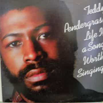 TEDDY PENDERGRASS LIFE IS A SONG WORTH SINGING