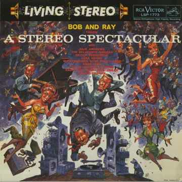 Bob and Ray -  Throw a Stereo Spectacular / 180g